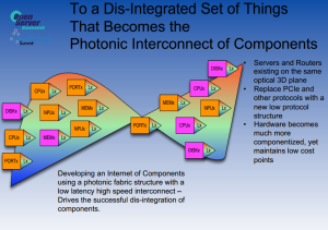 "Silicon Photonics – Cisco and Intel see ""Light at the End of the Tunnel"""