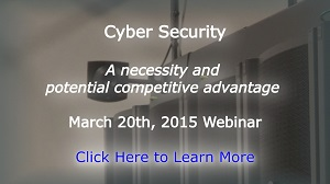 The March 20th, 2015 webinar on how operators can use cyber security as a competitive advantage.